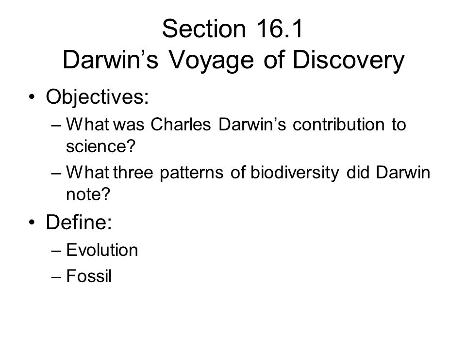 Section 16.1 Darwin's Voyage of Discovery