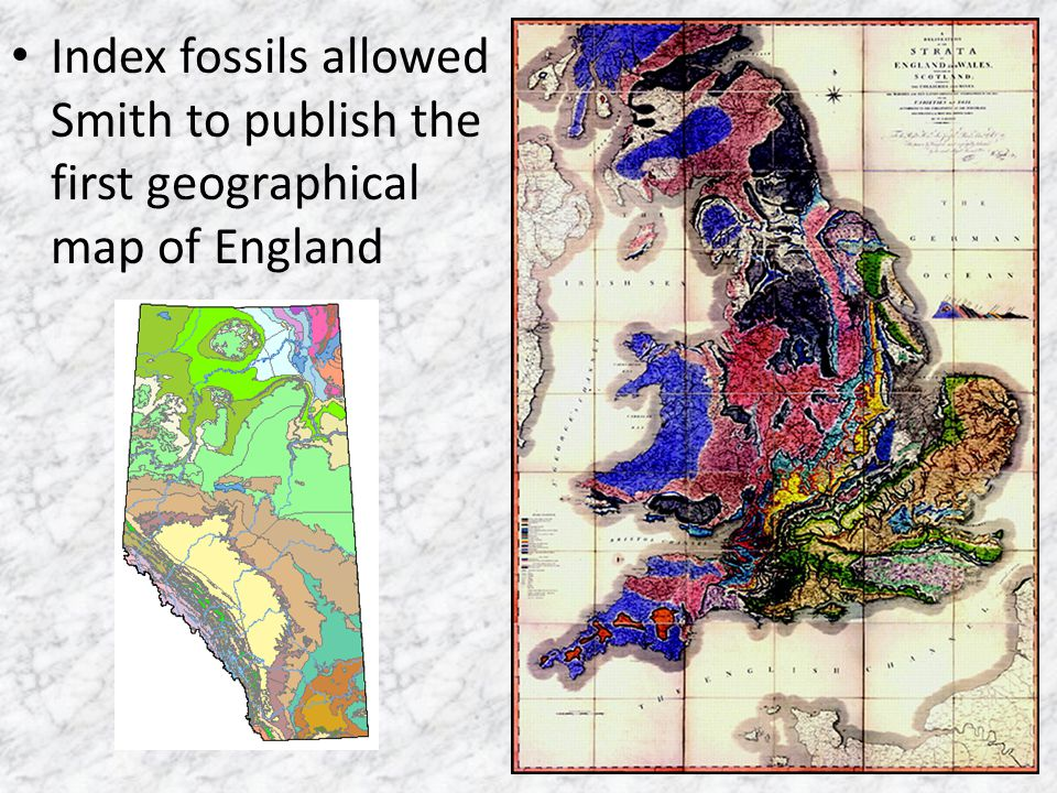 Index fossils allowed Smith to publish the first geographical map of England