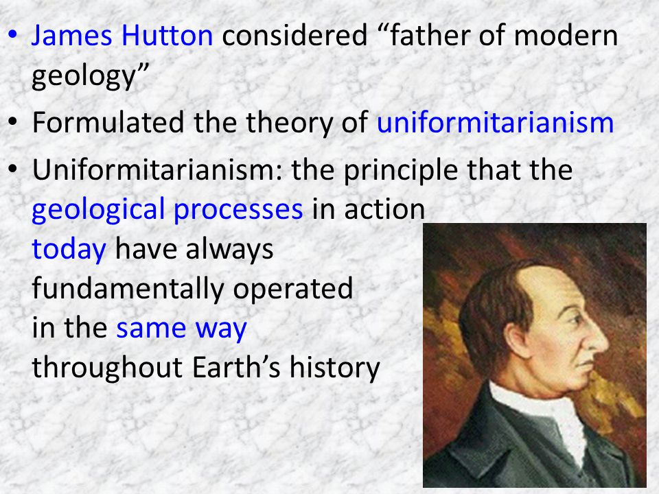 James Hutton considered father of modern geology