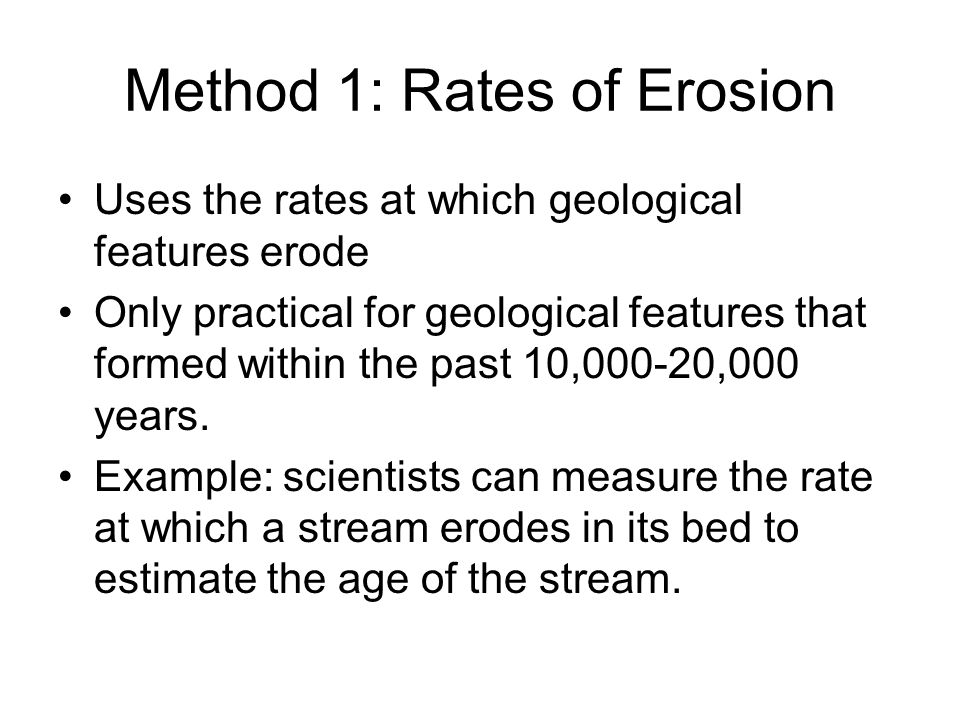 Method 1: Rates of Erosion