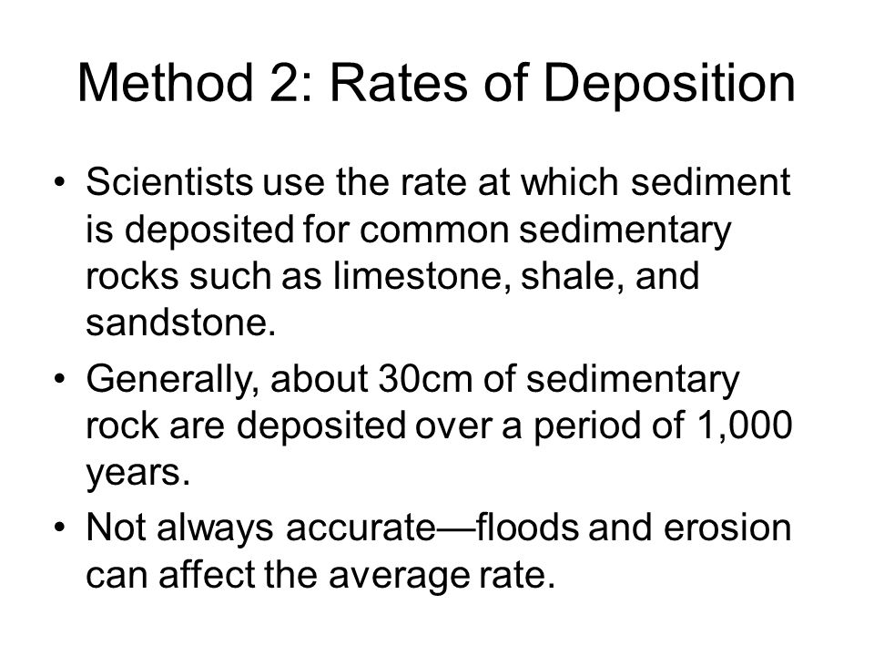 Method 2: Rates of Deposition