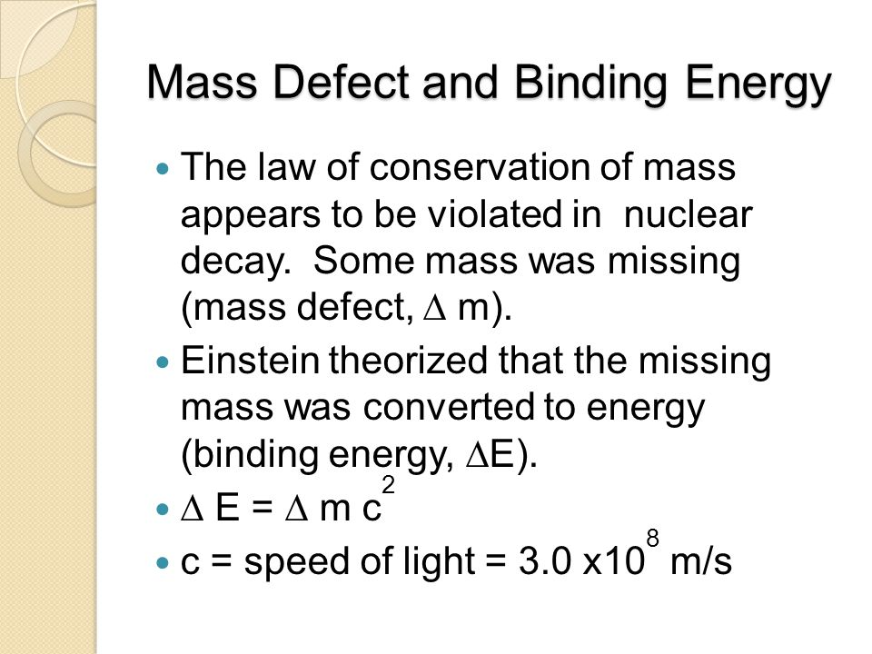 Mass Defect and Binding Energy