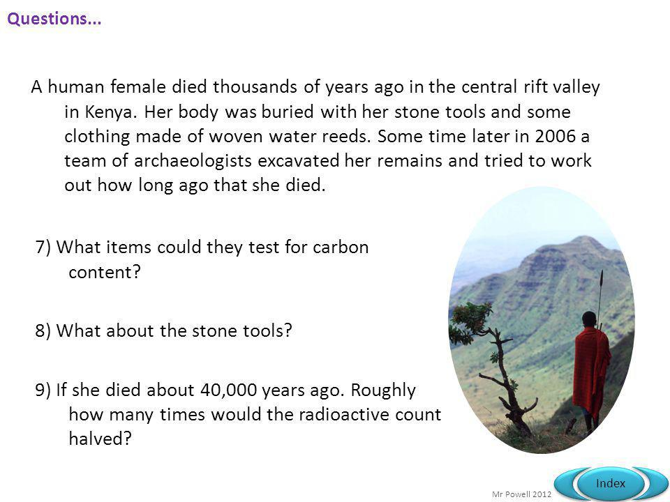 7) What items could they test for carbon content