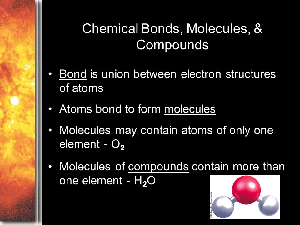 Chemical Bonds, Molecules, & Compounds