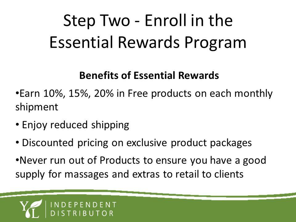 Step Two - Enroll in the Essential Rewards Program