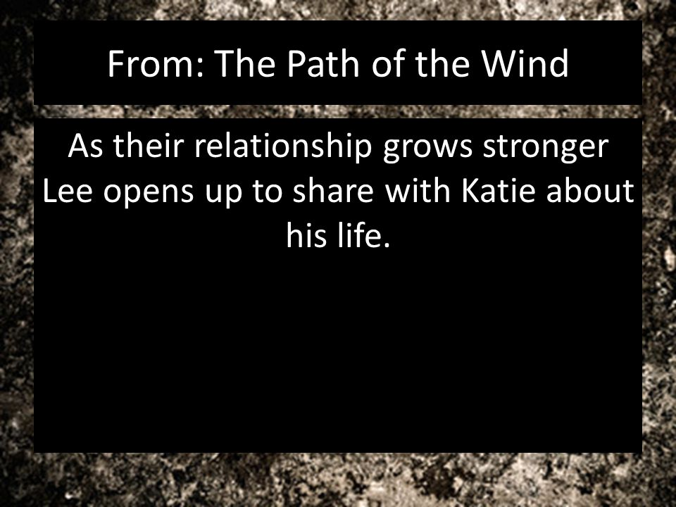 From: The Path of the Wind