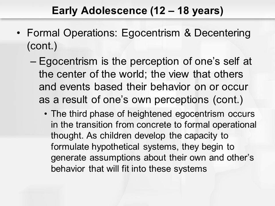 Early Adolescence (12 – 18 years)