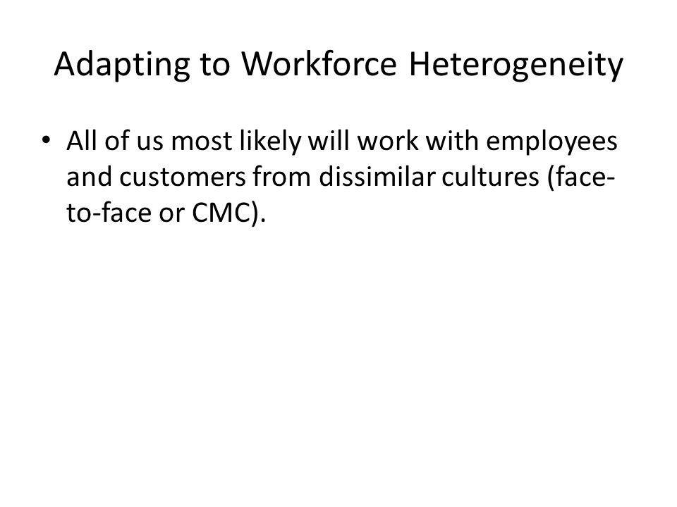 Adapting to Workforce Heterogeneity