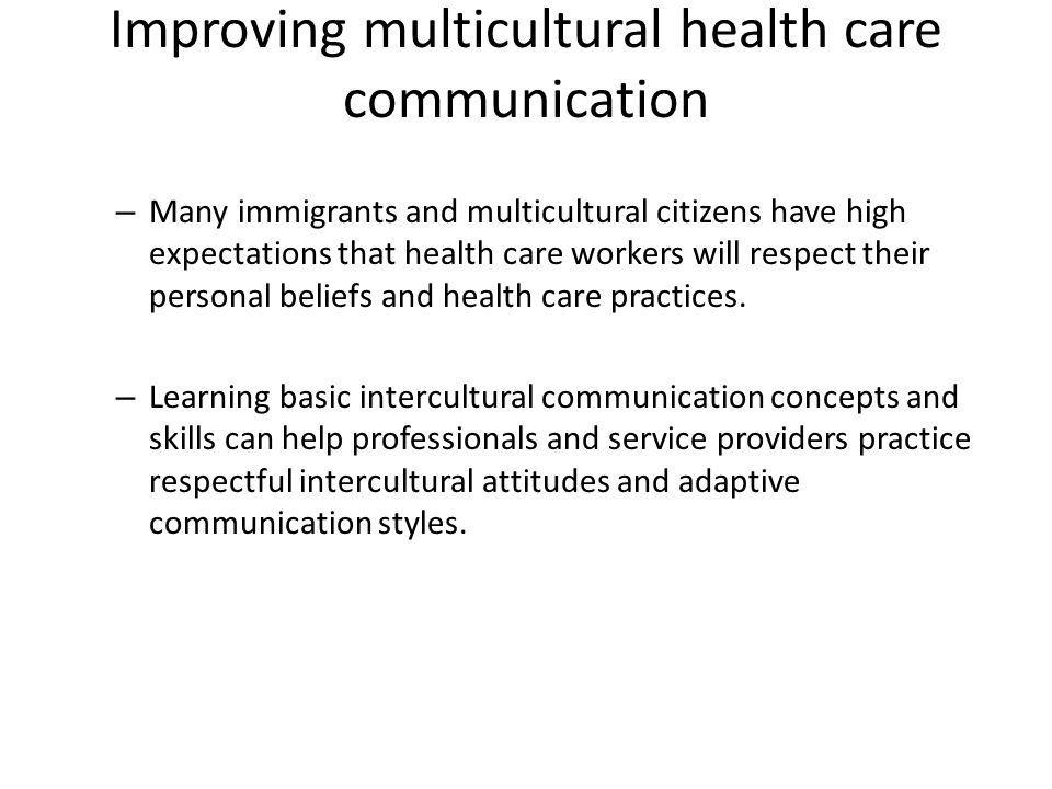 Improving multicultural health care communication