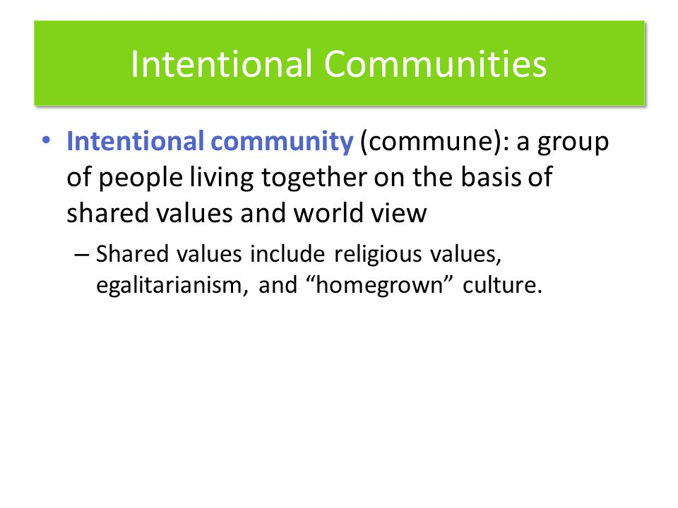 Intentional Communities