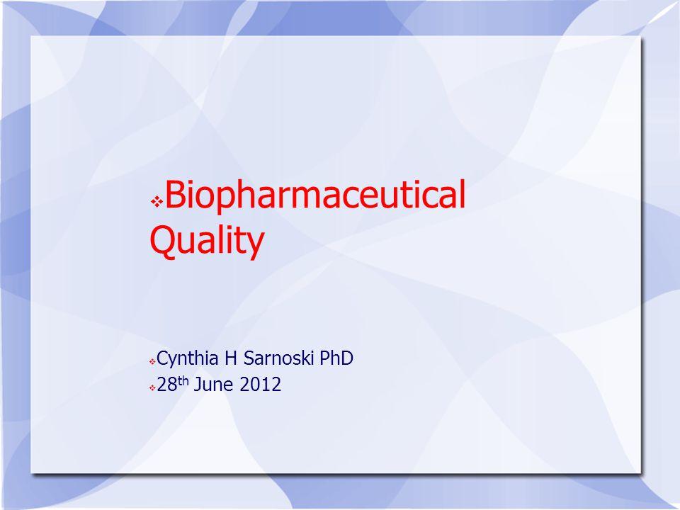 Biopharmaceutical Quality
