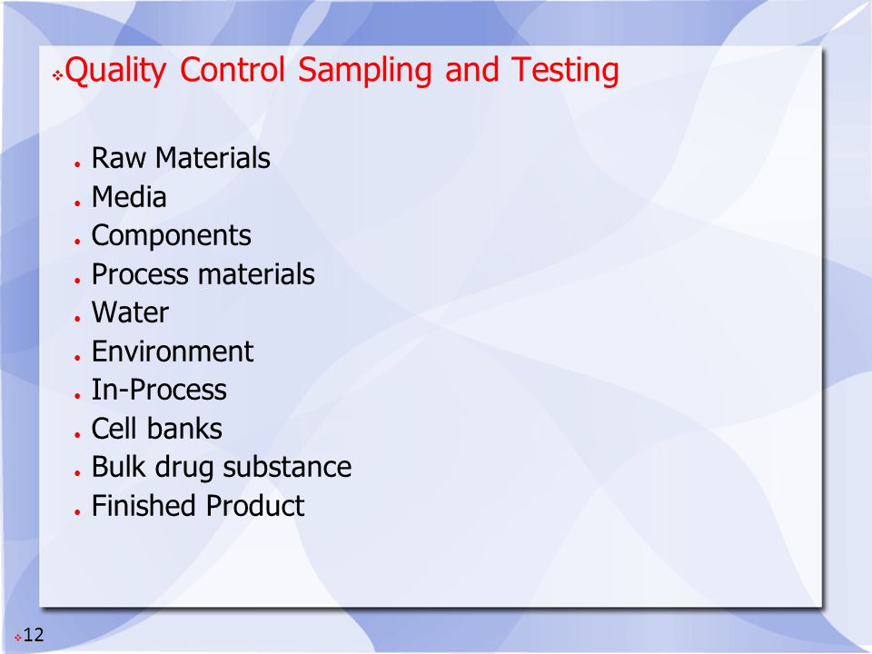 Quality Control Sampling and Testing