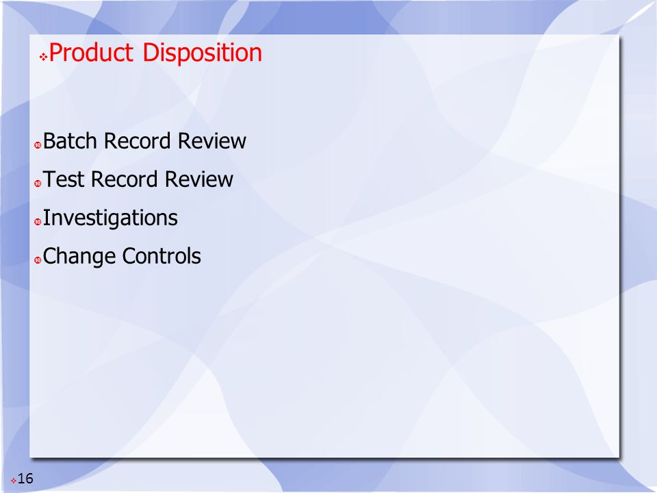 Product Disposition Batch Record Review Test Record Review