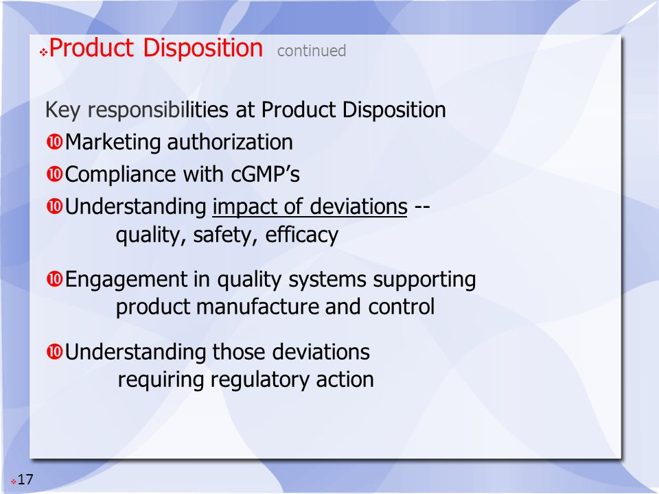 Product Disposition continued