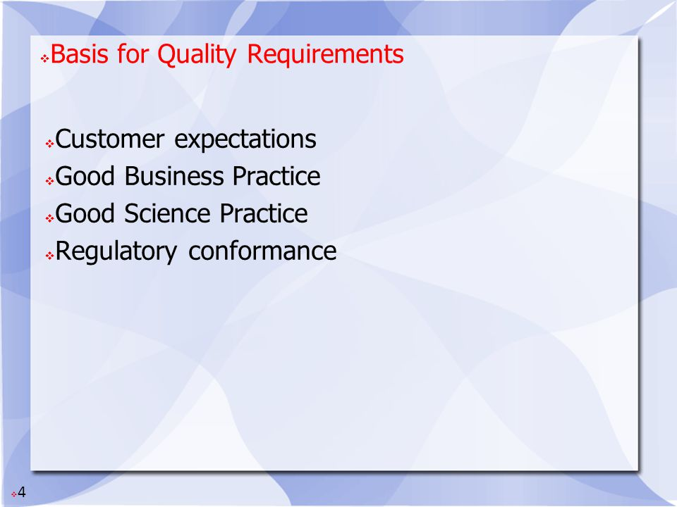 Basis for Quality Requirements