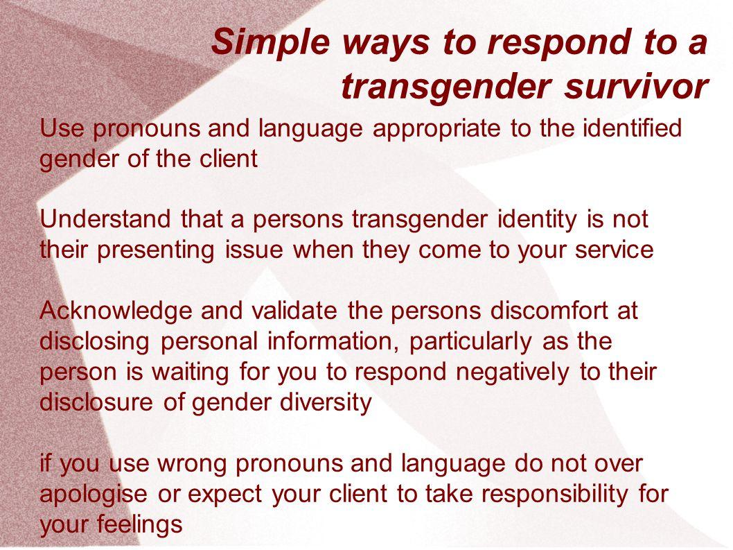 Simple ways to respond to a transgender survivor