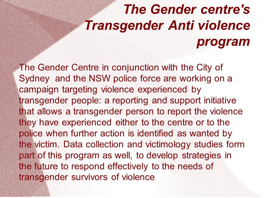 The Gender centre s Transgender Anti violence program