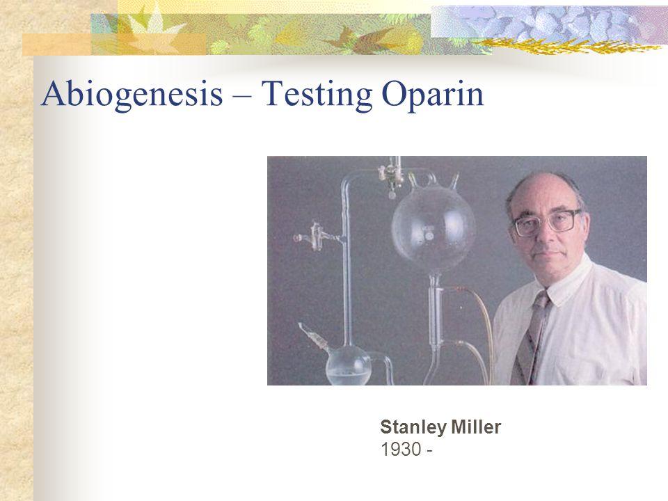 Abiogenesis – Testing Oparin
