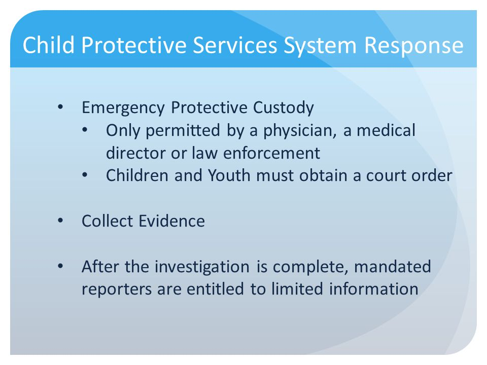Child Protective Services System Response
