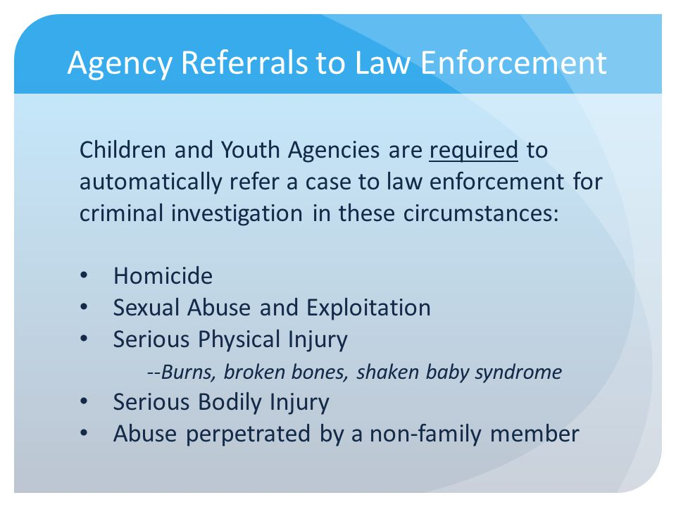 Agency Referrals to Law Enforcement