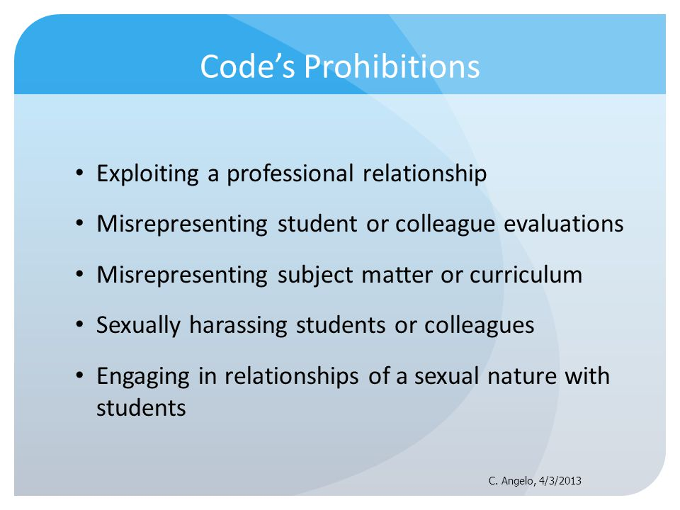 Code's Prohibitions Exploiting a professional relationship