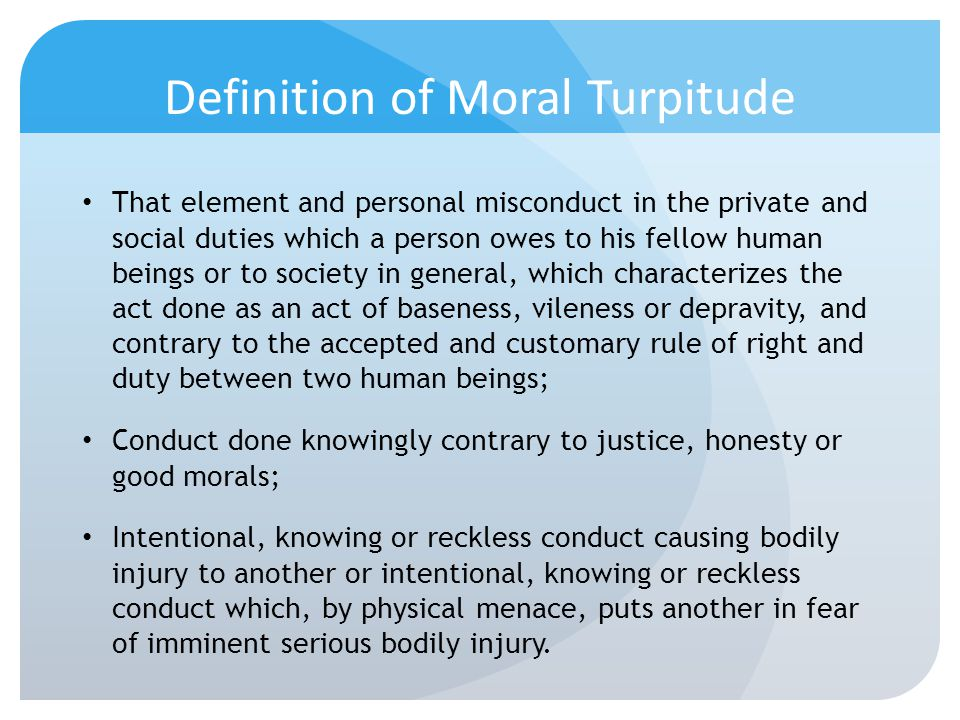 Definition of Moral Turpitude