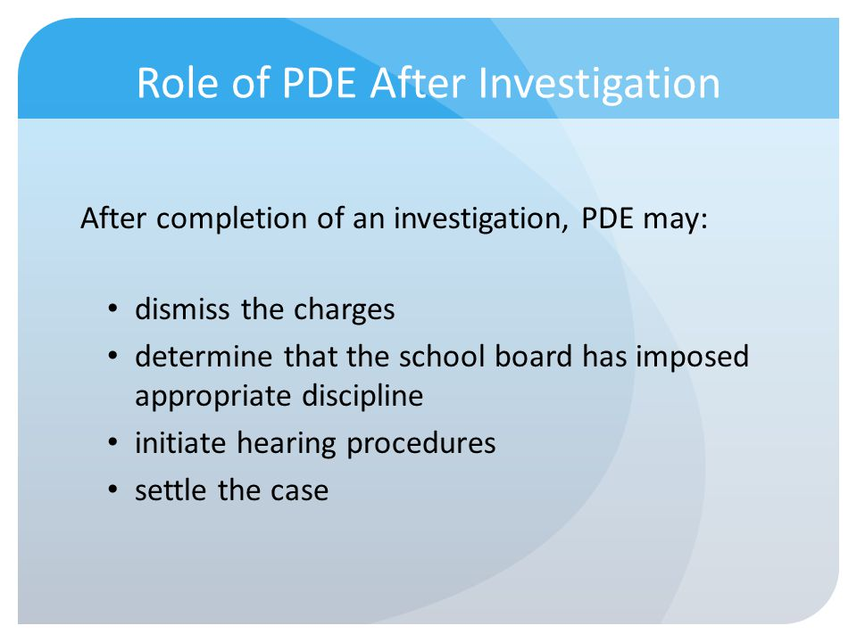 Role of PDE After Investigation