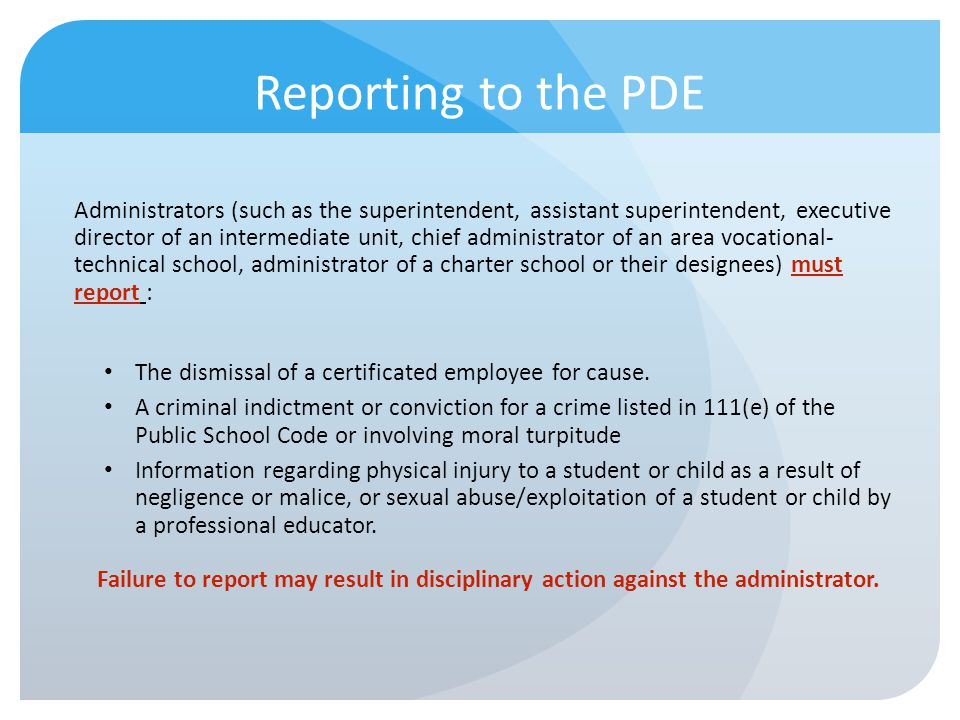 Reporting to the PDE