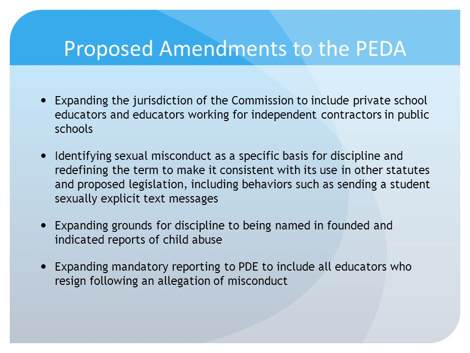 Proposed Amendments to the PEDA