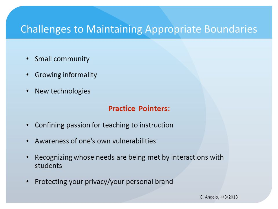 Challenges to Maintaining Appropriate Boundaries