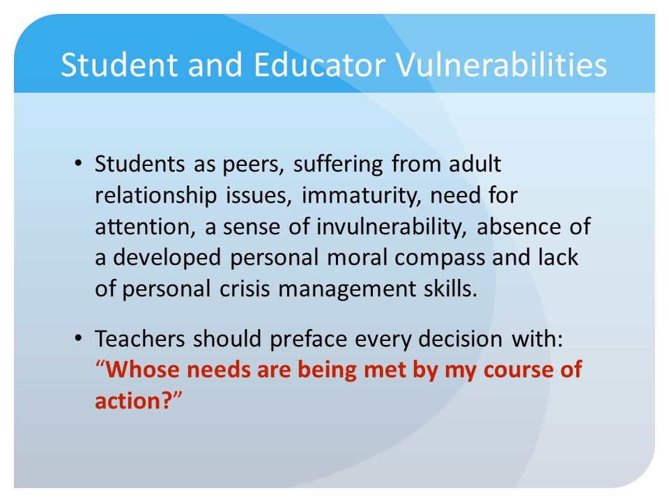 Student and Educator Vulnerabilities