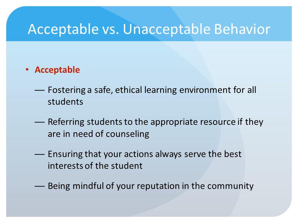 Acceptable vs. Unacceptable Behavior
