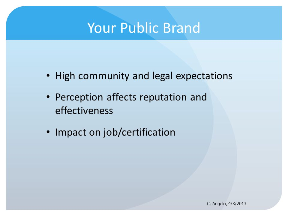 Your Public Brand High community and legal expectations