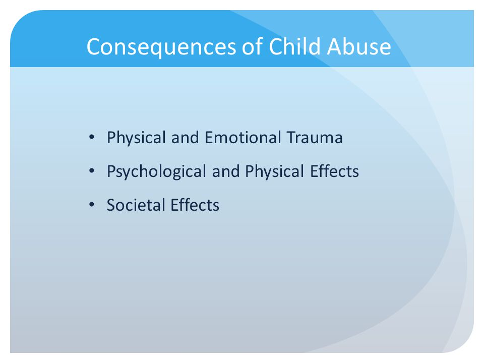 Consequences of Child Abuse