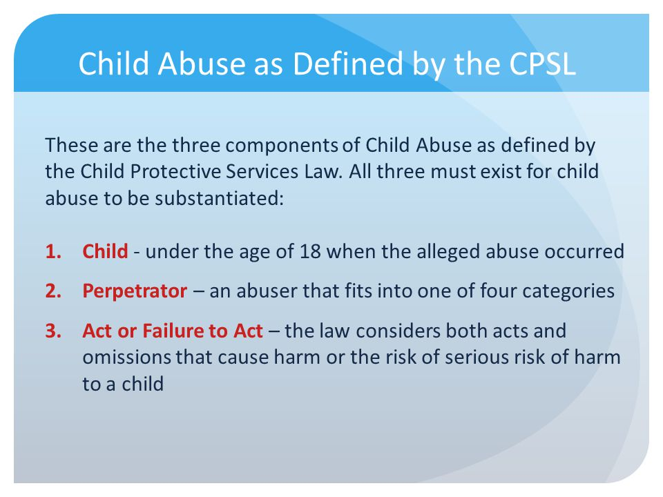 Child Abuse as Defined by the CPSL