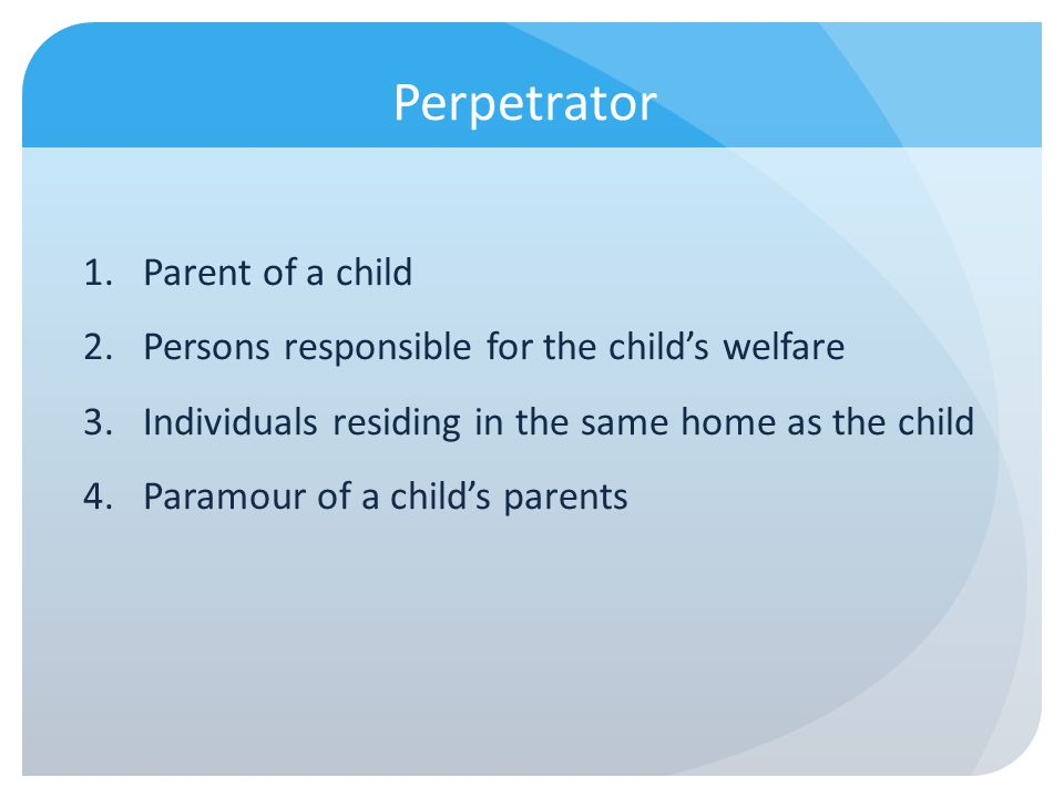 Perpetrator Parent of a child