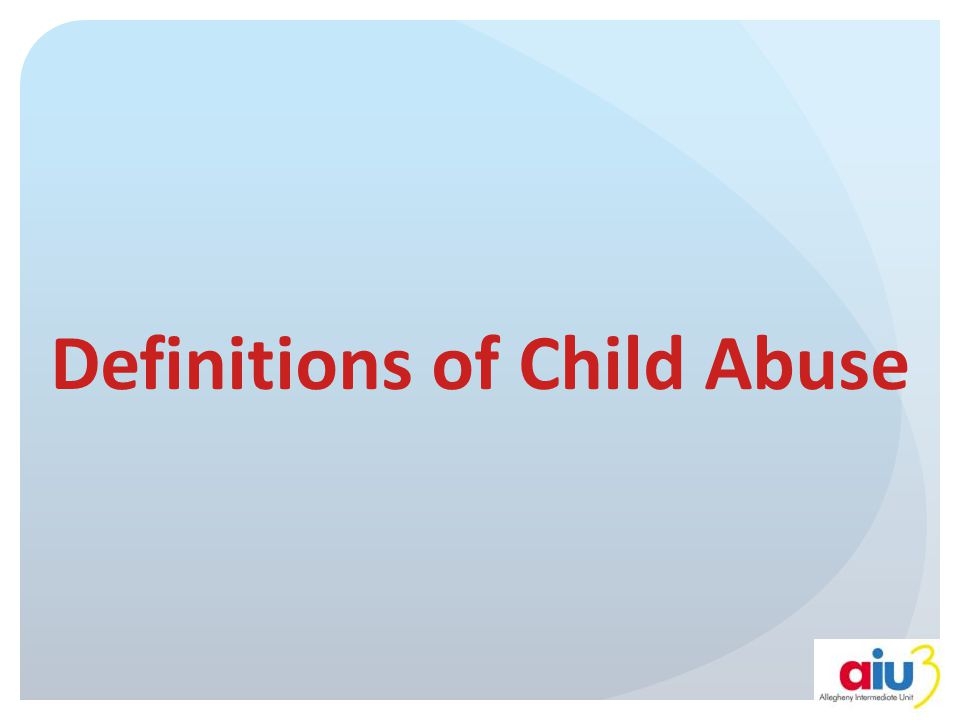 Definitions of Child Abuse