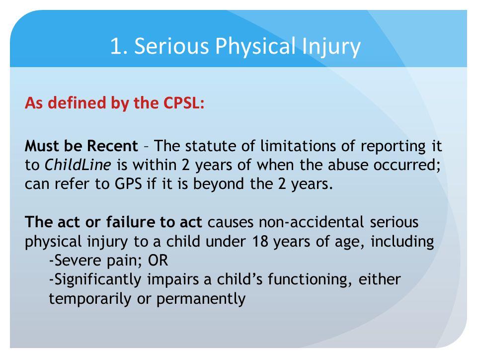1. Serious Physical Injury