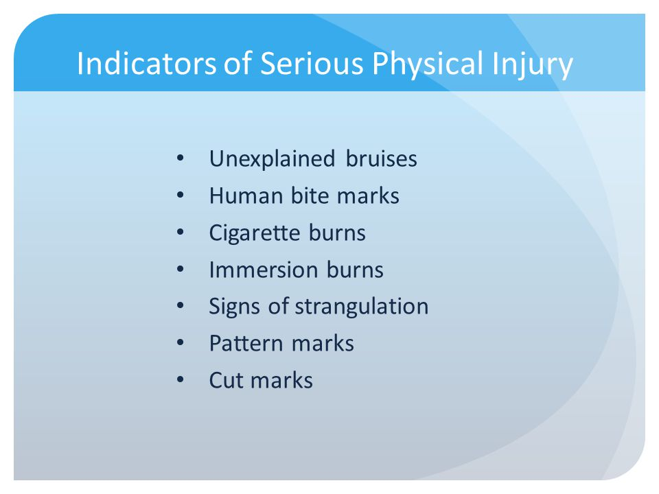 Indicators of Serious Physical Injury