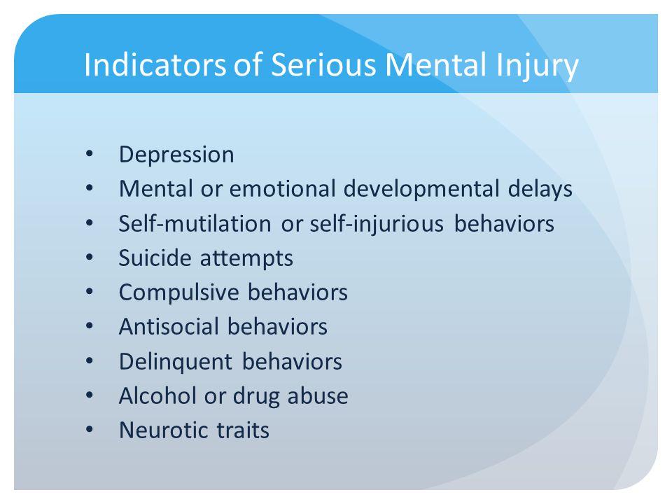 Indicators of Serious Mental Injury