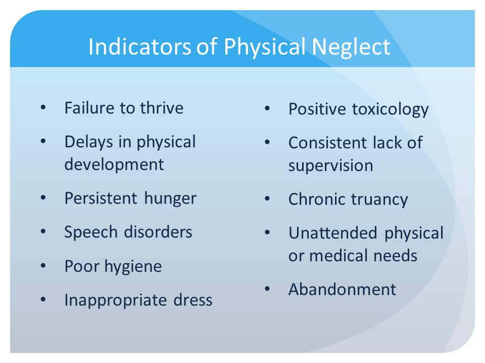 Indicators of Physical Neglect
