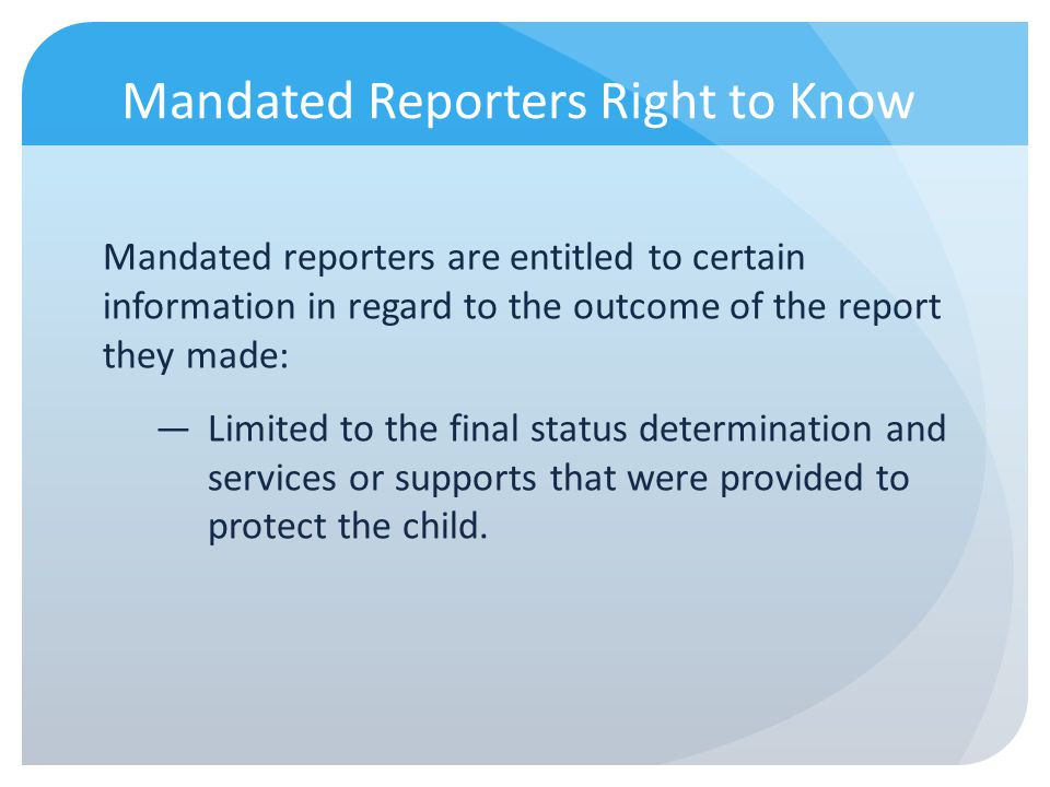 Mandated Reporters Right to Know