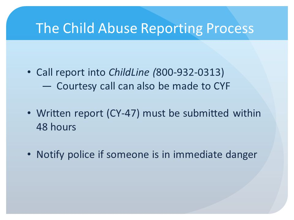 The Child Abuse Reporting Process