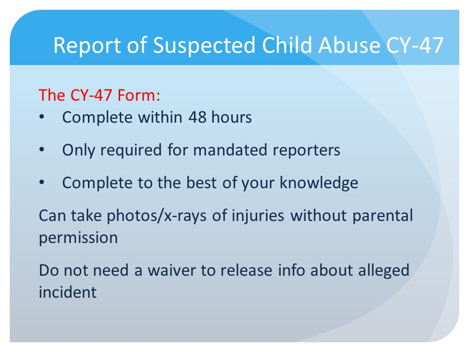 Report of Suspected Child Abuse CY-47