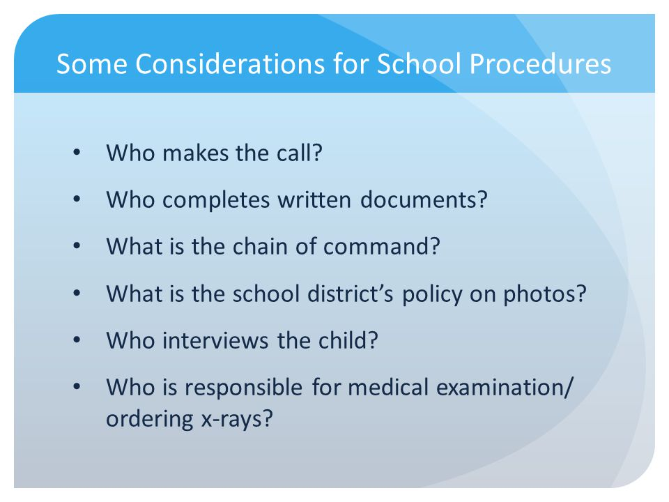 Some Considerations for School Procedures