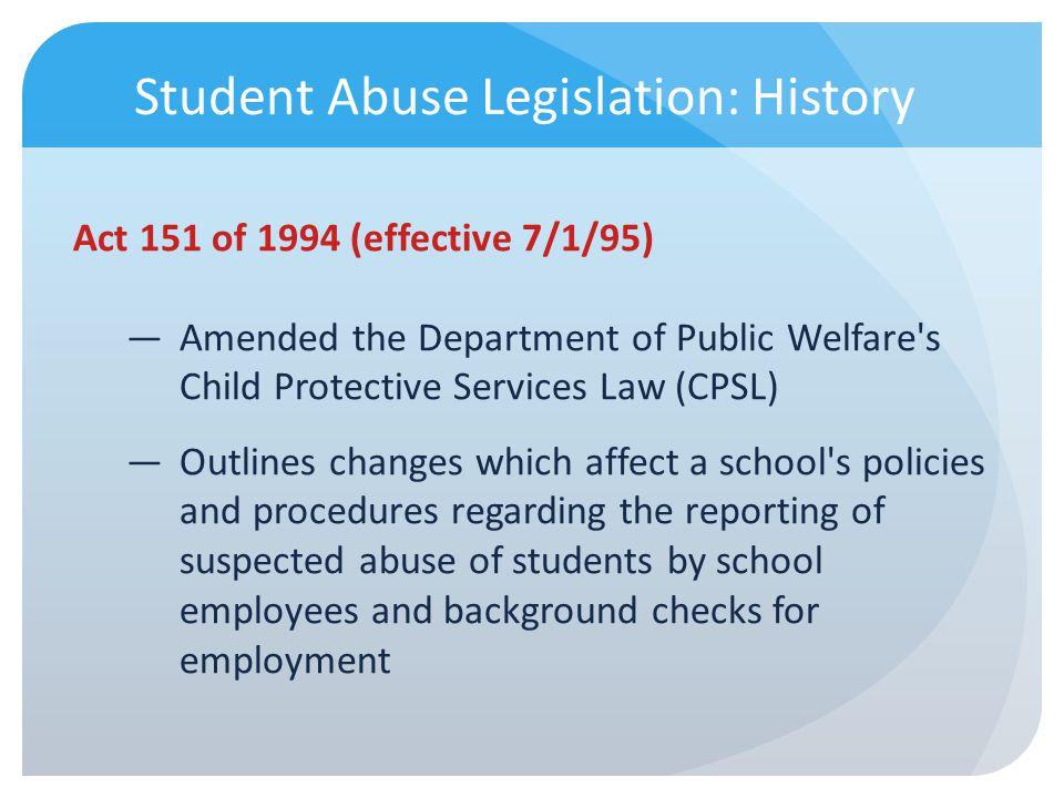 Student Abuse Legislation: History