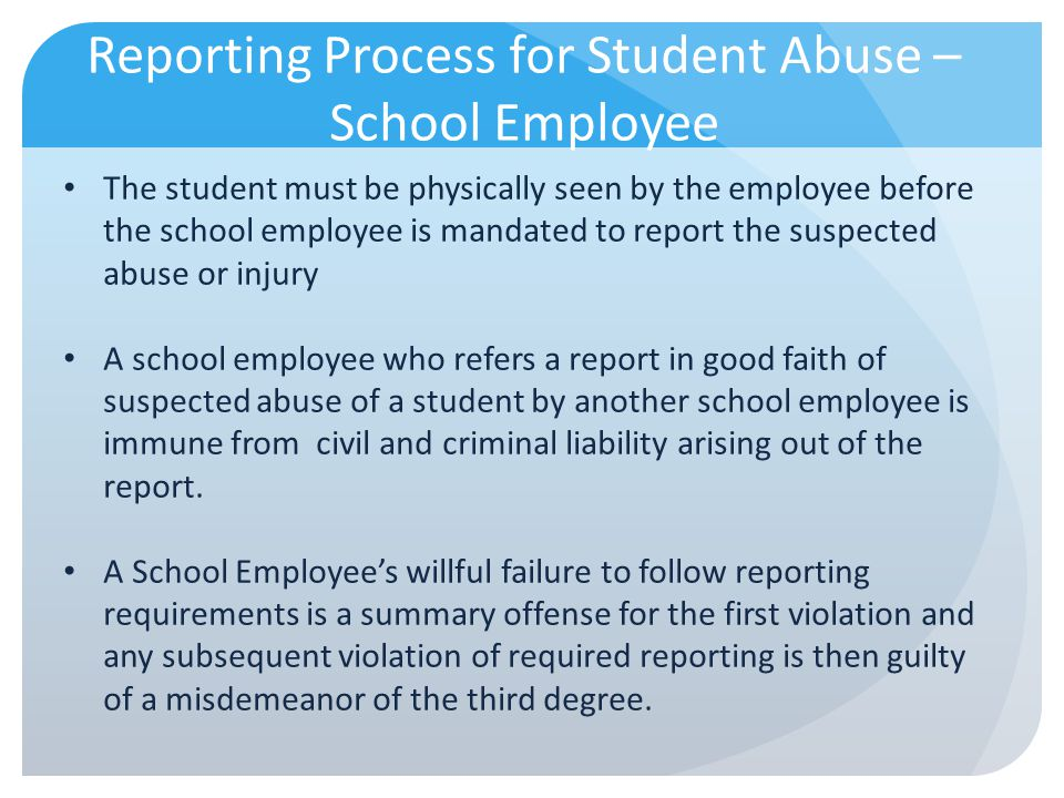 Reporting Process for Student Abuse – School Employee