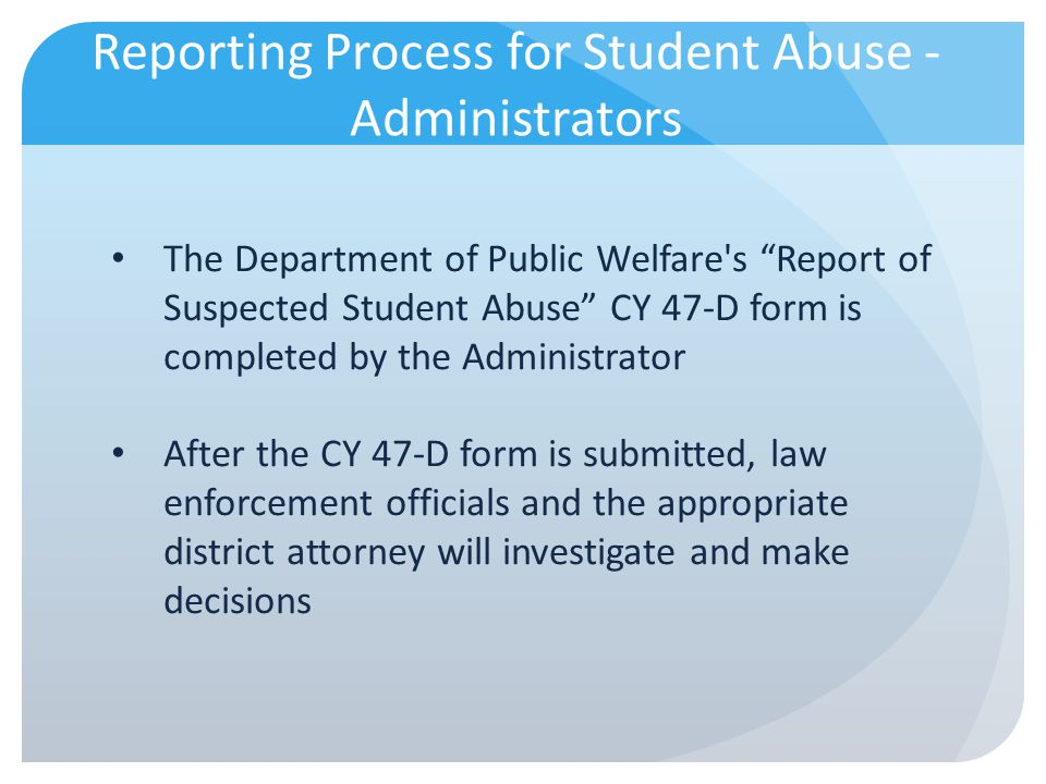 Reporting Process for Student Abuse -Administrators