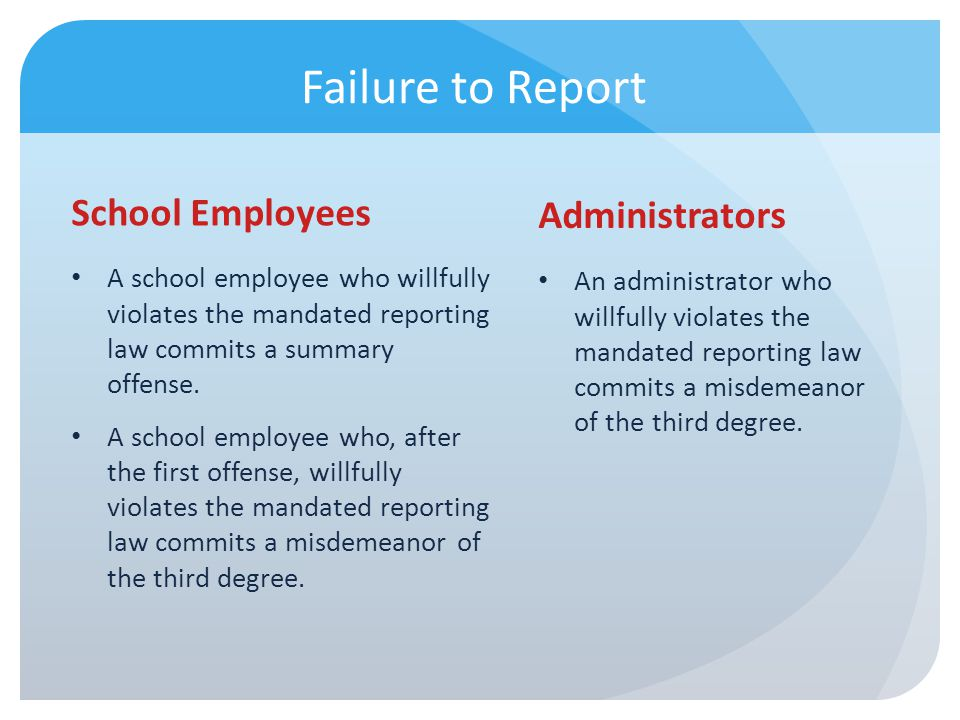Failure to Report School Employees Administrators