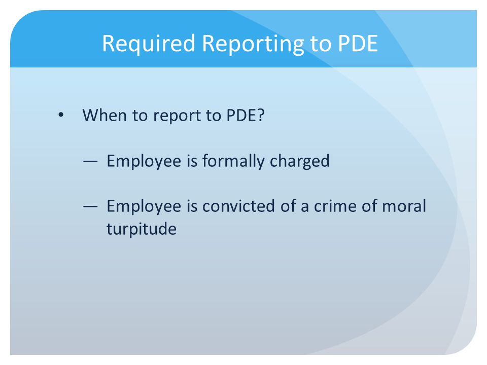 Required Reporting to PDE